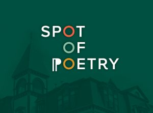 Spot of Poetry Feature